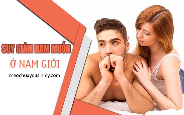 Nguyên nhân gây nên tình trạng suy giảm ham muốn ở nam giới