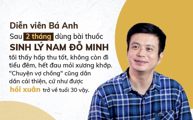 Diễn viên Bá Anh đánh giá cao hiệu quả bài thuốc Sinh lý nam Đỗ Minh